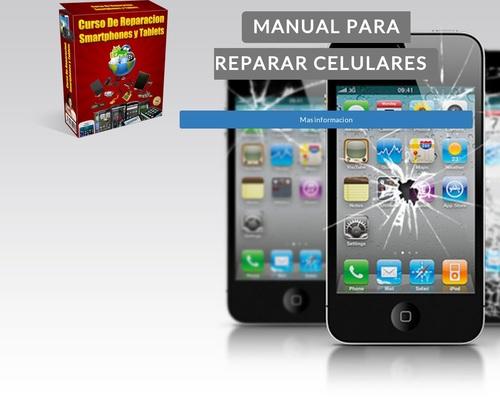 Manual Curso Para Reparar Celulares Inicia Tu Propio Negocio Desde Casa