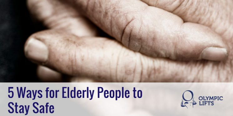 5 Ways for Elderly People to Stay Safe