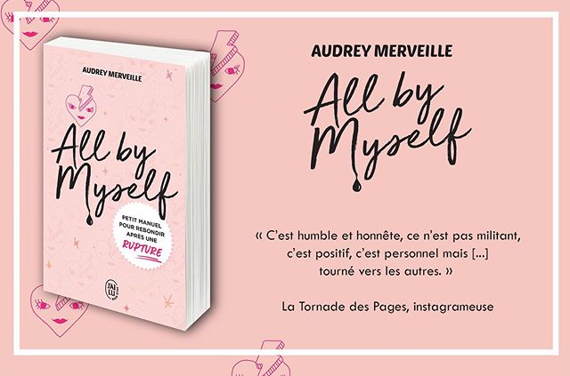 All by Myself : le dernier livre d'Audrey Merveille sorti en juin dernier.
