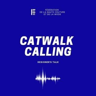 Catwalk Calling