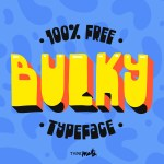 Free Bulky Typeface