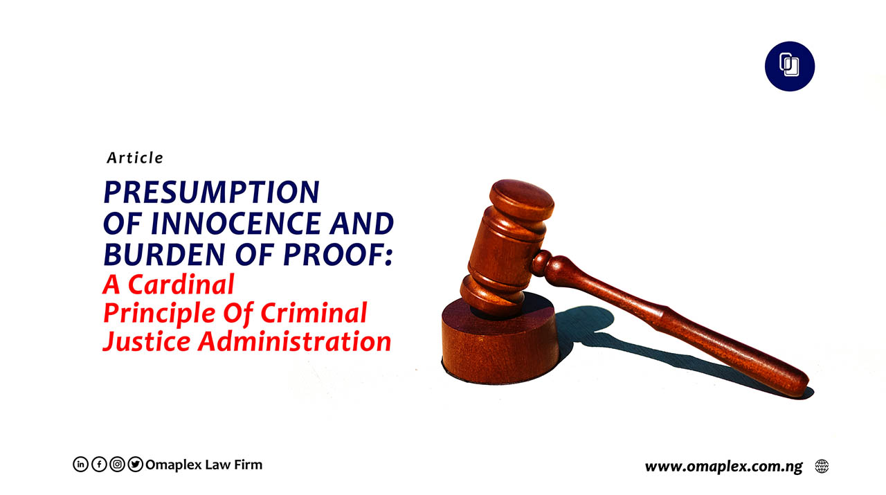 Presumption of Innocence and Burden of Proof