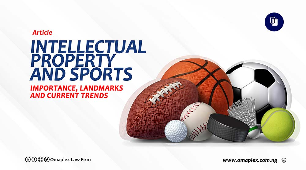 Intellectual Property and Sports; Importance, Landmarks and Current Trends