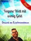 Vegan leben für 140 Euro im Monat