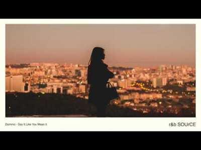 洋楽バラード – 泣けるR&Bの名曲 BGM【Vol.22】▶︎▶︎Dominic – Say It Like You Mean It