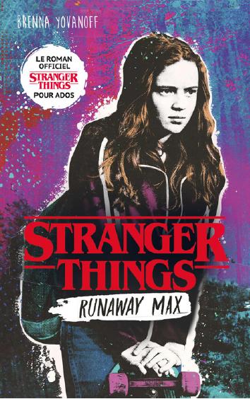 Stranger Things Saison 2 Résumé : stranger, things, saison, résumé, Stranger, Things, Runaway, Brenna, Yovanoff, OmbreBones