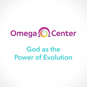 What is God Today? God as the Power of Evolution