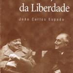"""""""A tradição da liberdade"""""""