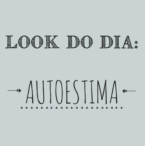 autoestima feminina look