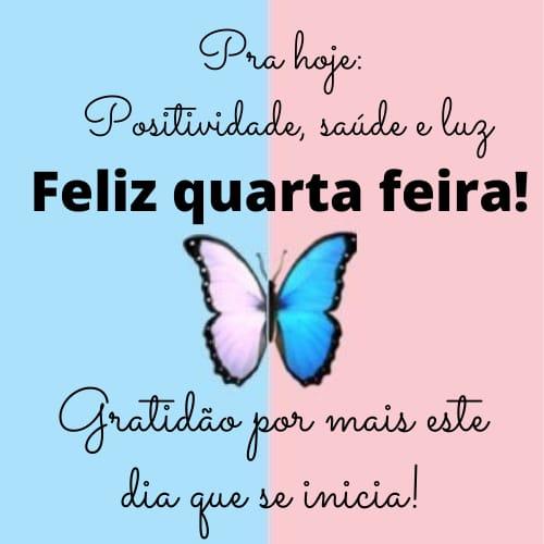 Feliz quarta feira com positividade