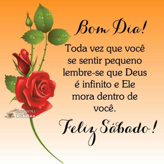 Bom dia, feliz sábado com Deus.