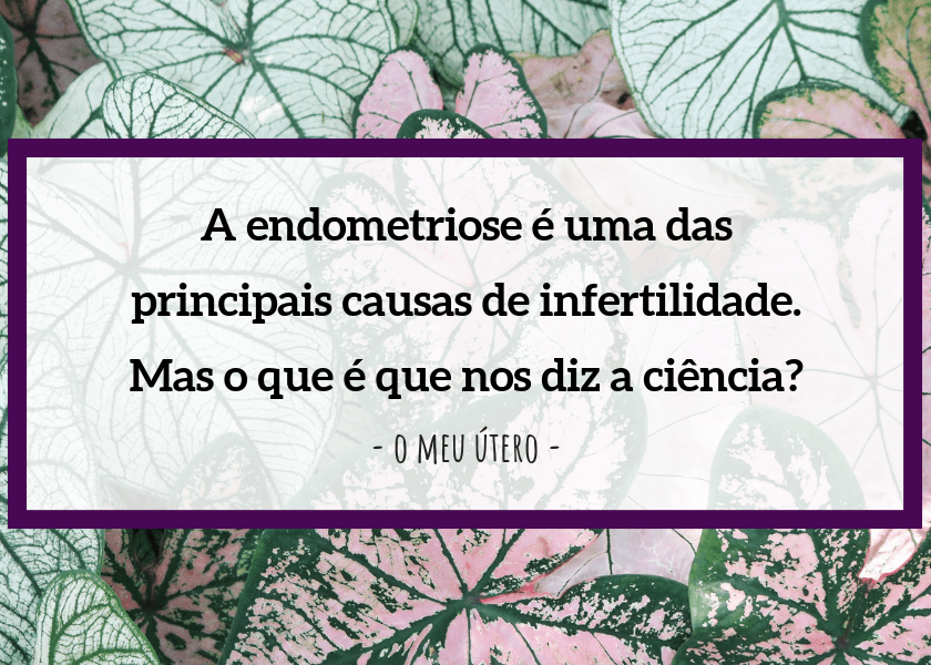 Endometriose e infertilidade