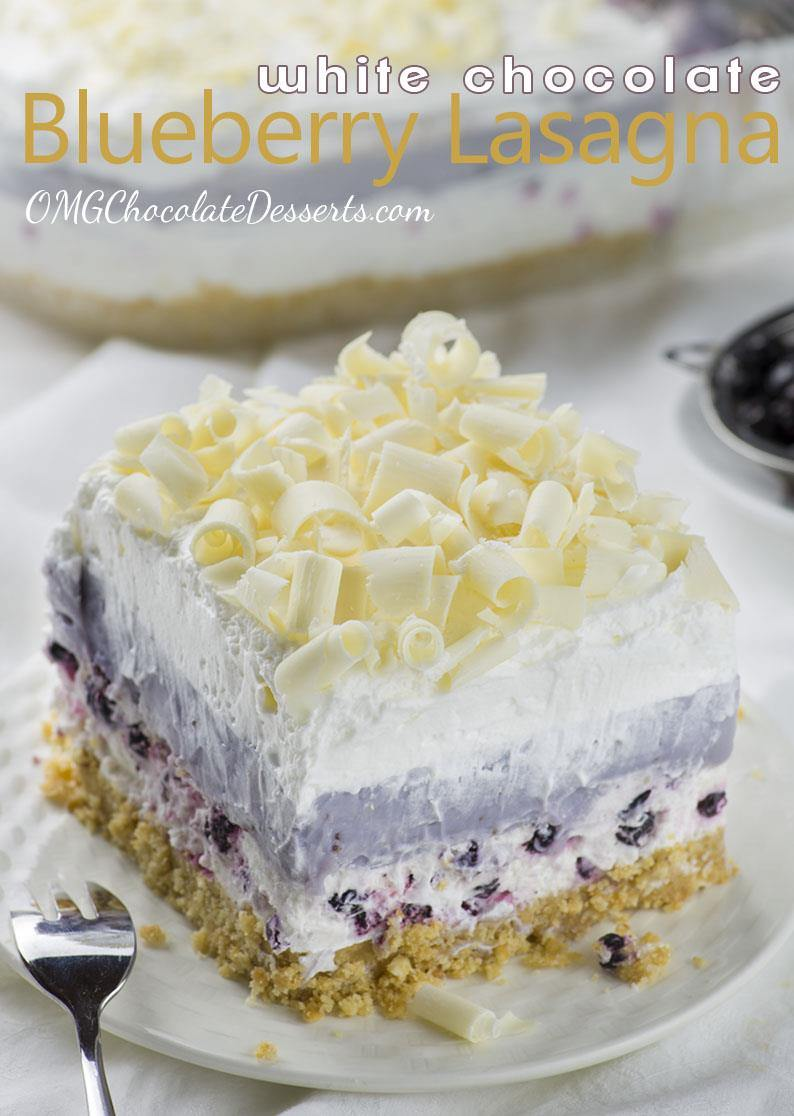 White Chocolate Blueberry Lasagna OMG Chocolate Desserts