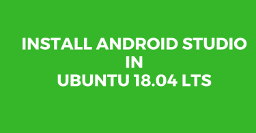 Install Android Studio on Ubuntu 18.04 LTS