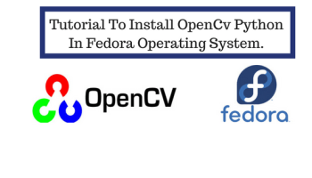 Tutorial To Install OpenCv On CentOS For Beginners