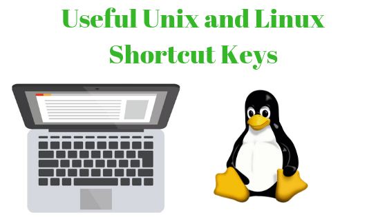 Useful Unix and Linux Shortcut Keys