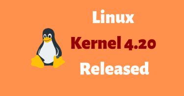Linux Kernel 4.20 Released