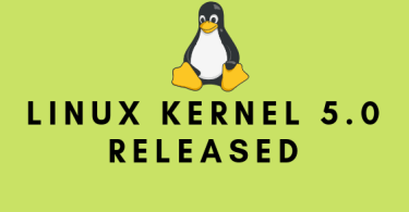 Linux Kernel 5.0 Released With The New Features