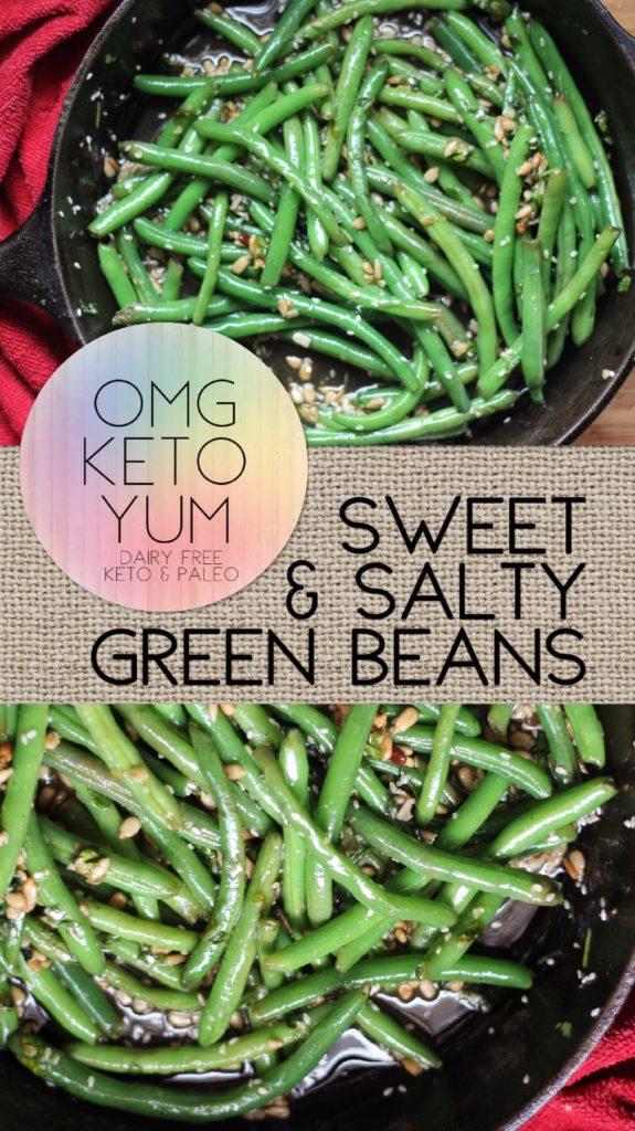 Omg Keto yum sweet and salty green beans