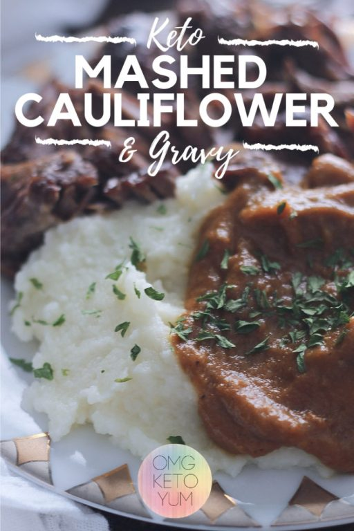 Easy Cauliflower mash with low carb gravy will be perfect for any weeknight meal. This is a quick and easy side dish made in minutes!