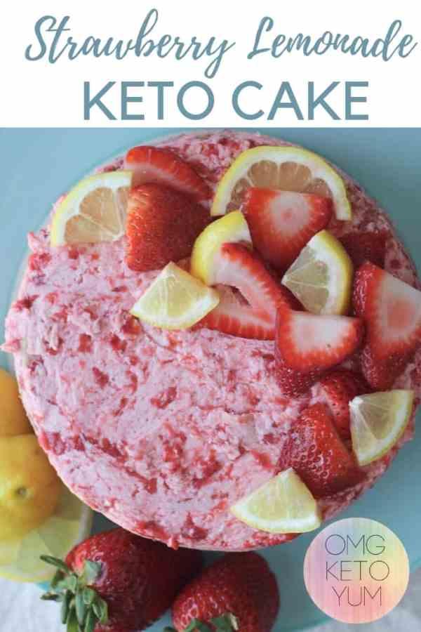 A low carb Strawberry Lemonade cake.