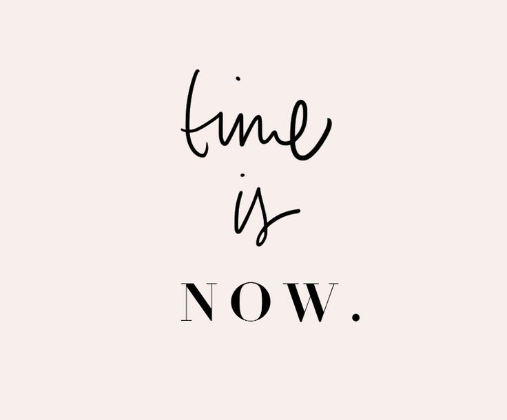 Motivational Quotes : Time is Now…