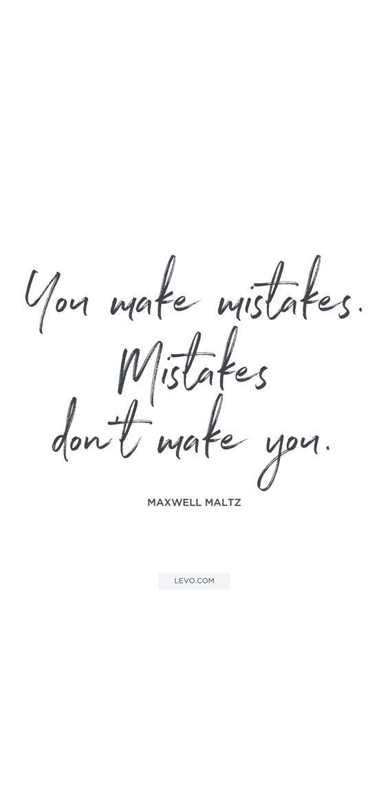 Inspirational Quotes about Work : You make mistakes