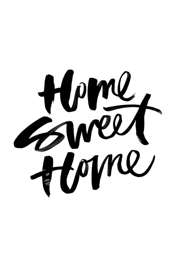 Motivational Quotes : Home Sweet Home