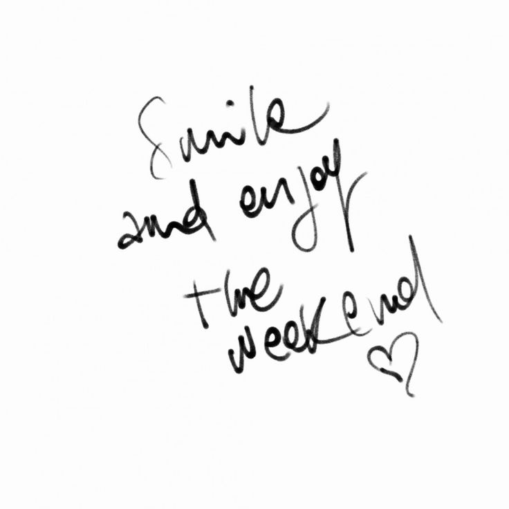 Wisdom Quotes : Enjoy the weekend! ♥…