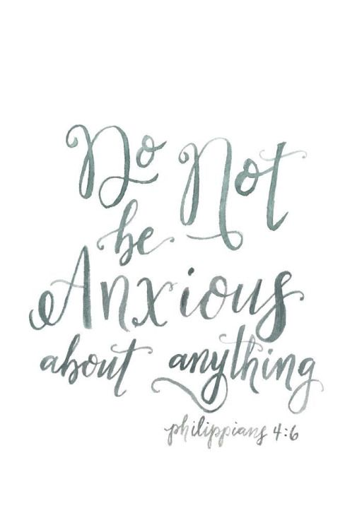 Inspirational Quotes about Strength: Do not be anxious