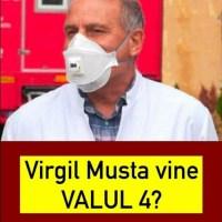 """ULTIMA ORA! MEDICUL Virgil Musta anunță când ajunge valul 4 al pandemiei de coronavirus şi în România: """"Nu va mai dura mult!"""""""