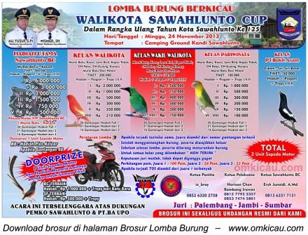 Brosur Lomba Burung Berkicau Wali Kota Sawahlunto Cup, Sawahlunto, 24 November 2013