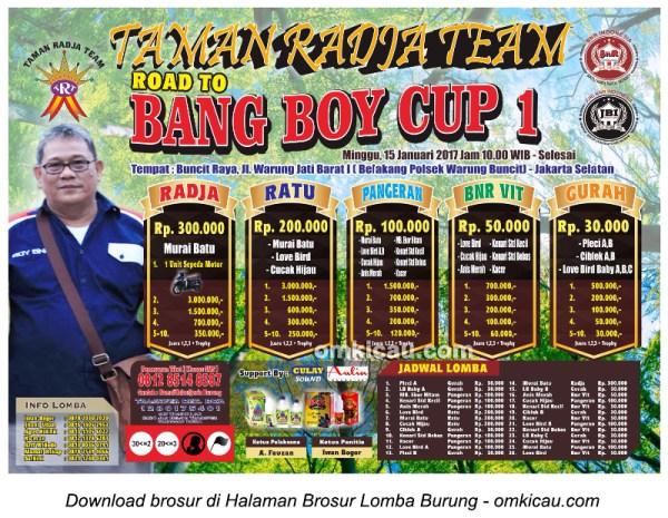Brosur Lomba Burung Berkicau Taman Radja Team Road to Bang Boy Cup 1, Jakarta, 15 Januari 2017