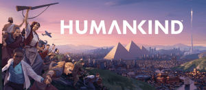 I'm Really Excited For HUMANKIND – A Historical Strategy Game Where You Will Re-write The Entire Narrative Of Humankind!