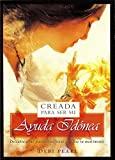 Creada Para Ser Su Ayuda Idonea: Descubre Como Puede Dios Hacer Glorioso Tu Matrimonio (Spanish Edition)