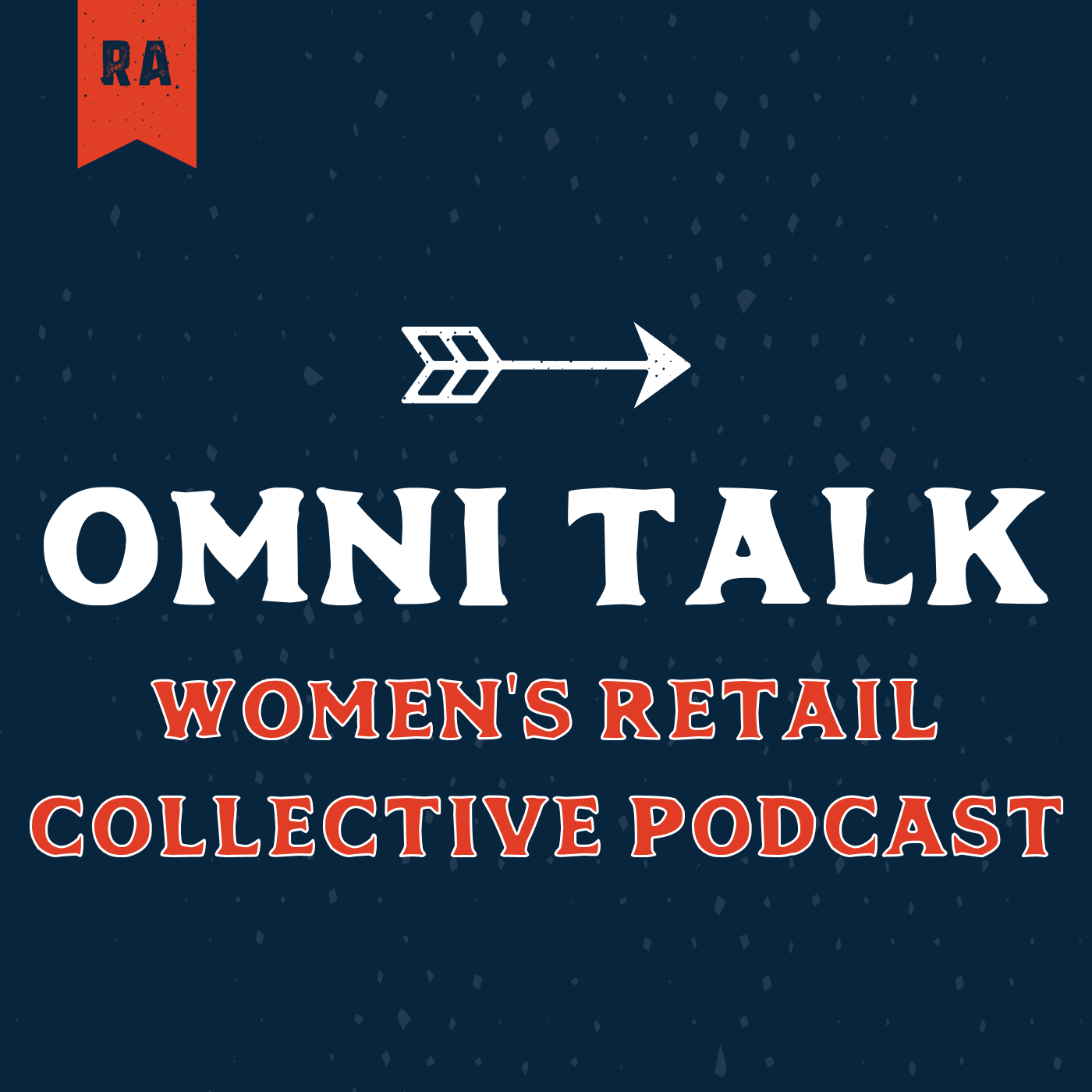 The Women's Retail Collective Podcast | 7-Eleven SVP And CAO Alicia Howell