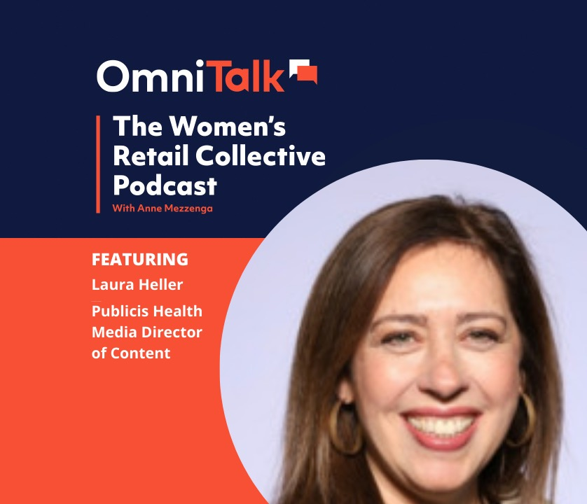 Women's Retail Collective Podcast: Publicis Health Media Director of Content Laura Heller