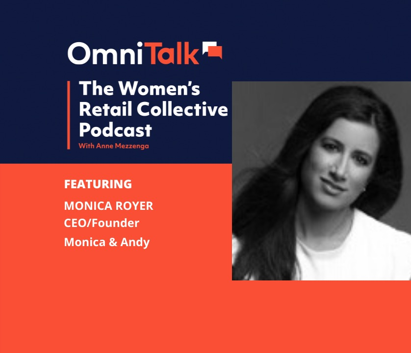 Omni Talk Women's Retail Collective Podcast | Monica & Andy CEO/Founder Monica Royer
