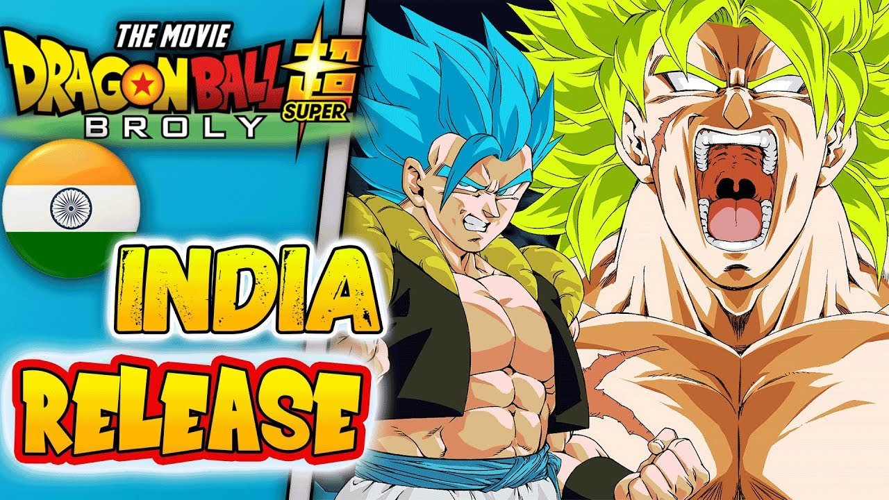 Dragon Ball Super Broly India