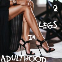2 Legs in ADULTHOOD