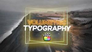 Volumetric Typography