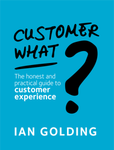 Customer What CX Managers Ian Golding