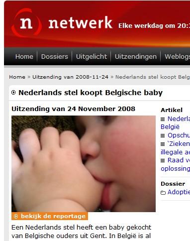Netwerk - Nederlands stel koopt Belgische baby