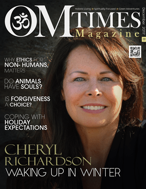 OMTimes Magazine December B 2017 Edition with Cheryl Richardson data-recalc-dims=