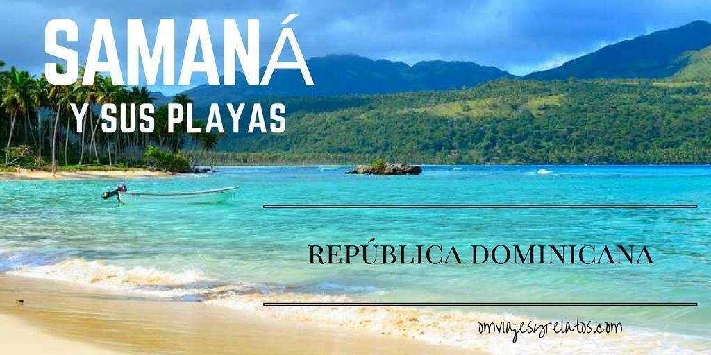 LAS PLAYAS DE SAMANÁ Y LOS TESOROS DE LOS PIRATAS DEL CARIBE (REPÚBLICA DOMINICANA)