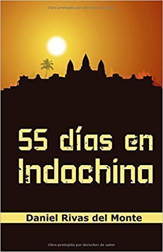 55 DÍAS en Indochina