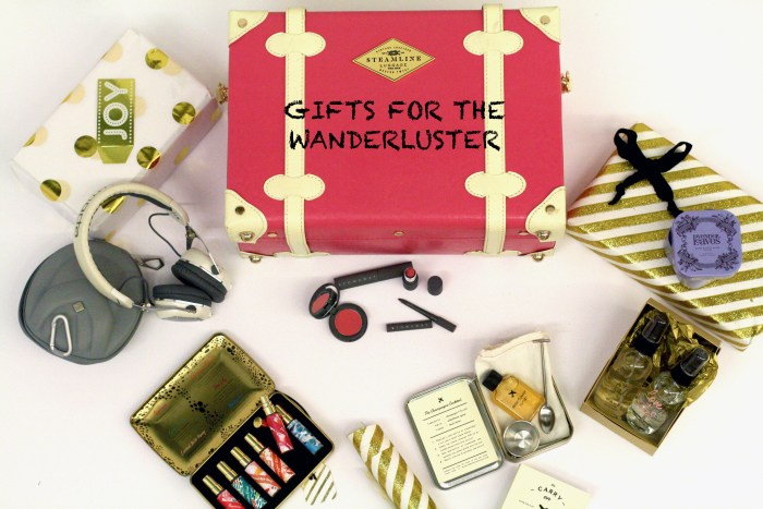 TRAVEL GIFT GUIDE, HOLIDAYS 2015