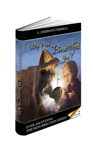 Who Has Bewitched You?