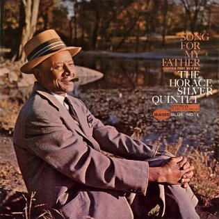 Horace Silver - Songs for my Father