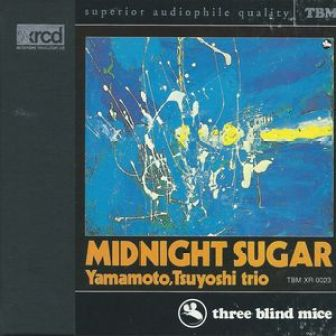 Yamamoto Tsuyoshi Trio - Midnight Sugar
